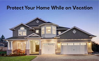 protect your home while on vacation