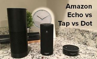 amazon echo vs tap vs dot