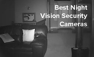 best night vision security cameras of 2017