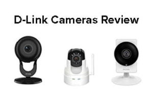 D-Link Home Security Cameras Review