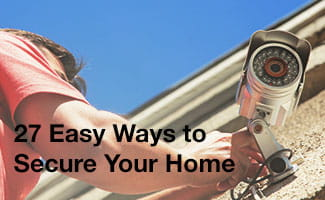 27 Easy Ways to Secure Your Home