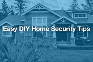 Easy DIY Home Security Tips: The Best Security Hacks for Your Home