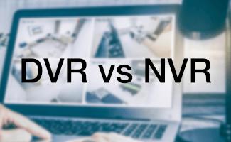 DVR vs. NVR: Understanding Your Surveillance System Options