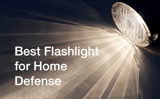 Best Flashlights for Home and Self-Defense