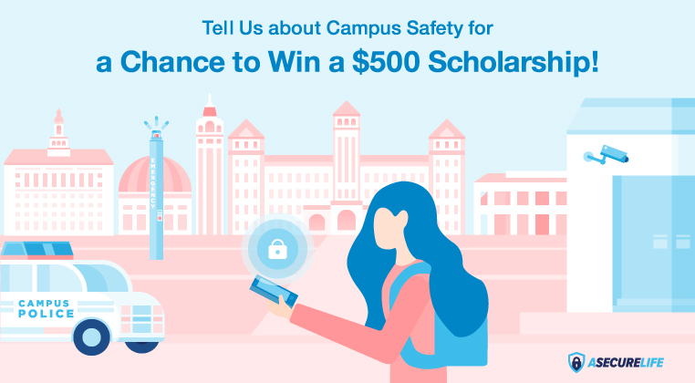 Tell us About Campus Safety to Earn a $500 Scholarship