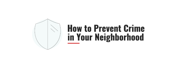 How to Prevent Crime in Your Neighborhood | ASecureLife com