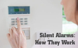 Silent Alarms: How Do They Work? - ASecureLife.com