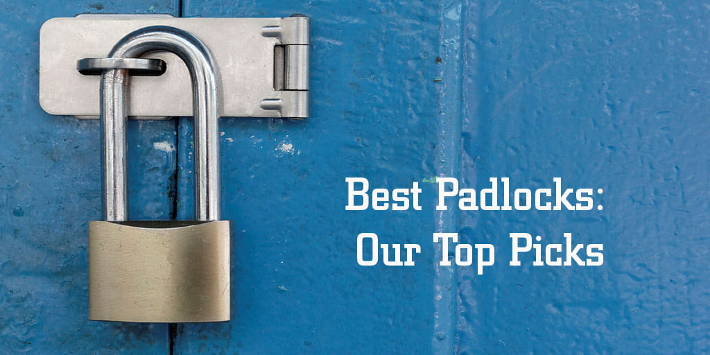 2019 S Best Padlocks Reviews Not All Locks Are Created Equal
