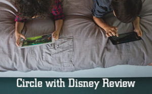 Circle with Disney Reviews: Simple, Easy, and Secure
