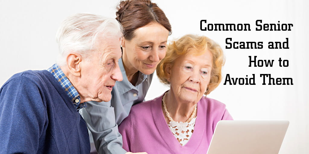 How To Avoid These 6 Common Senior Scams