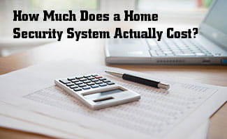 How Much Does a Home Security System Cost?
