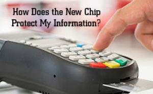 How Does the New Chip Card Protect My Information?