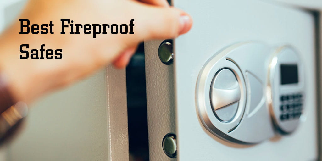 Best Fireproof Safes For Your Home