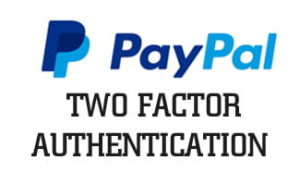 Setting Up PayPal Two-Factor Authentication for Safe Online Shopping