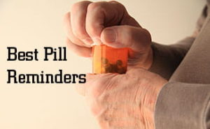 Best Prescription Pill Reminders so You Never Miss a Dose