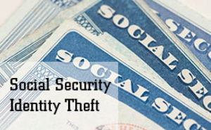 Social Security Identity Theft: What To Do About It