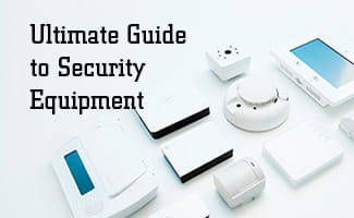 Ultimate Guide to Security Equipment