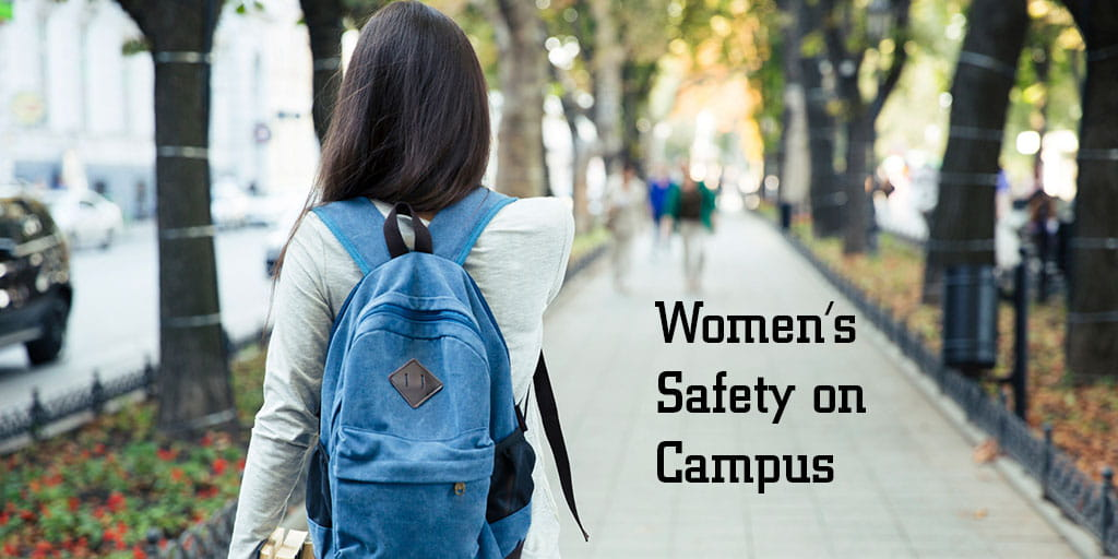 Women S Safety On Campus An Issue For Us All